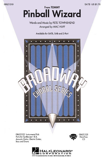 Pinball Wizard : SATB : Mac Huff : Pete Townshend : Tommy : Sheet Music : 08621319 : 073999213195