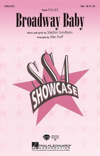 Broadway Baby : SSA : Mac Huff : Stephen Sondheim : Follies : Sheet Music : 08621421 : 884088053970