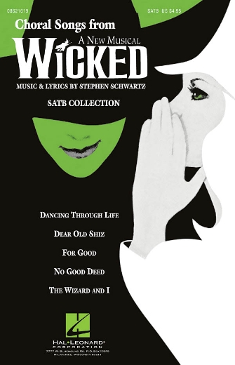 Choral Songs from Wicked : SATB : Michael Hartigan : Stephen Schwartz : Wicked : Sheet Music : 08621619 : 884088280864