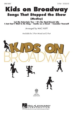 Kids on Broadway: Songs That Stopped the Show : 3-Part : Mac Huff : Sheet Music : 08621682 : 884088362911