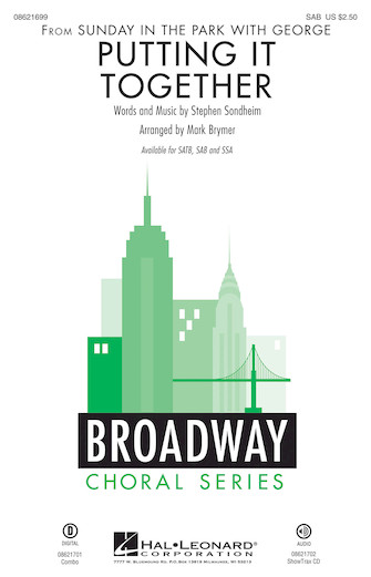 Putting It Together : SAB : Mark Brymer : Stephen Sondheim : Sunday in the Park with George : Sheet Music : 08621699 : 884088412623