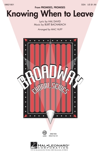 Knowing When to Leave : SSA : Mac Huff : Burt Bacharach : Kristin Chenoweth : Promises, Promises : Songbook : 08621801 : 884088563837