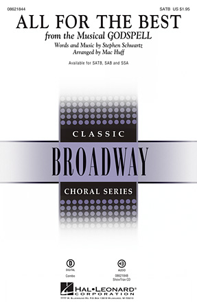 All for the Best : SATB : Mac Huff : Stephen Schwartz : Godspell : Showtrax CD : 08621844 : 884088643065