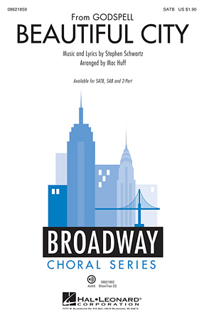 Beautiful City : SATB : Mac Huff : Stephen Schwartz : Godspell : Sheet Music : 08621859 : 884088652579