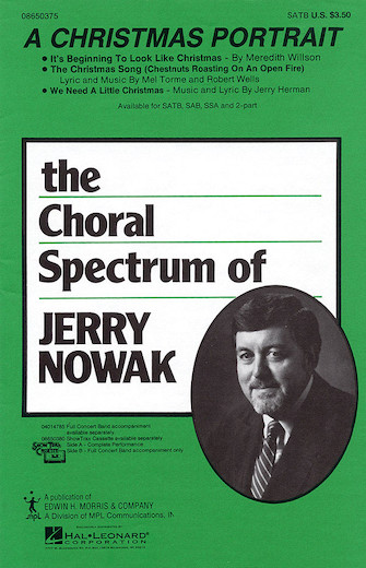A Christmas Portrait (Medley) : SATB : Jerry Nowak : Sheet Music : 08650375 : 073999276503