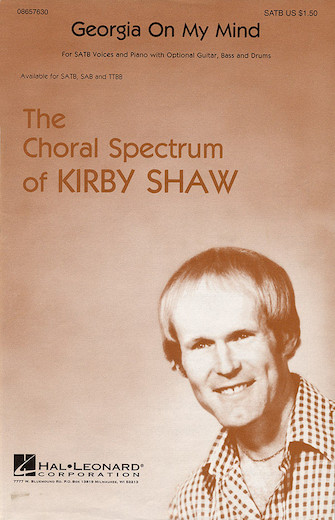 Georgia On My Mind : SATB : Kirby Shaw : Hoagy Carmicheal : Sheet Music : 08657630 : 073999221701