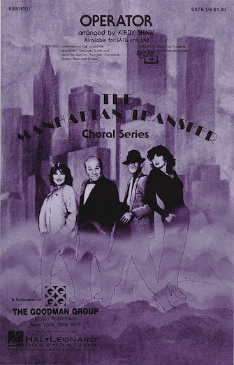 Operator : SSA : Kirby Shaw : Smokey Robinson : The Manhattan Transfer : Sheet Music : 08742020 : 073999420203