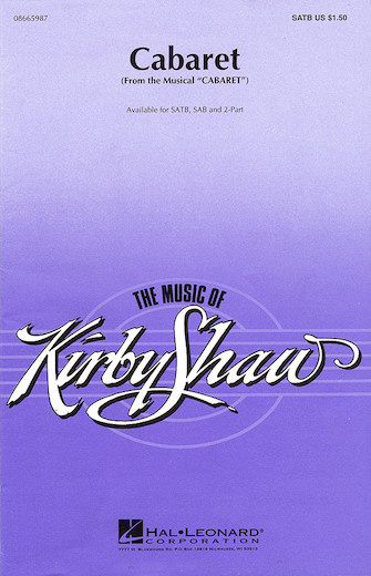 Cabaret : 2-Part : Kirby Shaw : John Kander : Cabaret : Sheet Music : 08665989 : 073999659894