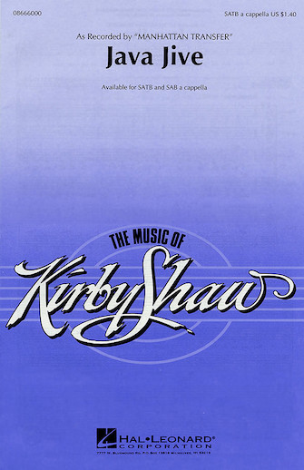 Java Jive : SATB : Kirby Shaw : Ben Oakland : The Manhattan Transfer : Sheet Music : 08666000 : 073999339000