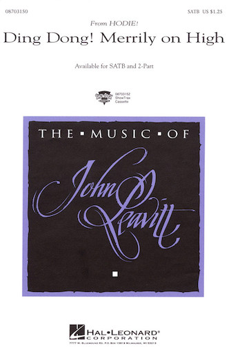 Ding Dong! Merrily on High : SATB : John Leavitt : Sheet Music : 08703150 : 073999054910