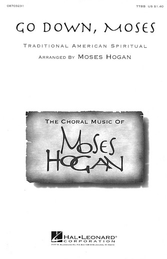 Go Down Moses : TTBB : Moses Hogan : Sheet Music : 08703231 : 073999032314