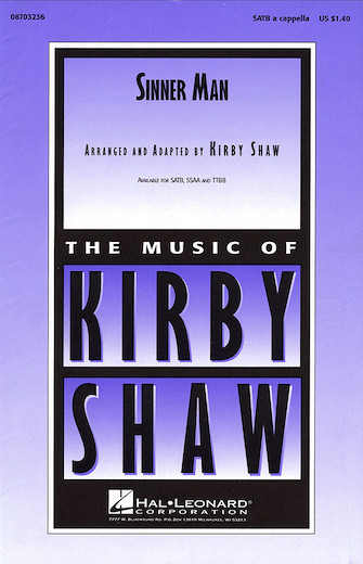 Sinner Man : TTBB : Kirby Shaw : Sheet Music : 08703238 : 073999309379