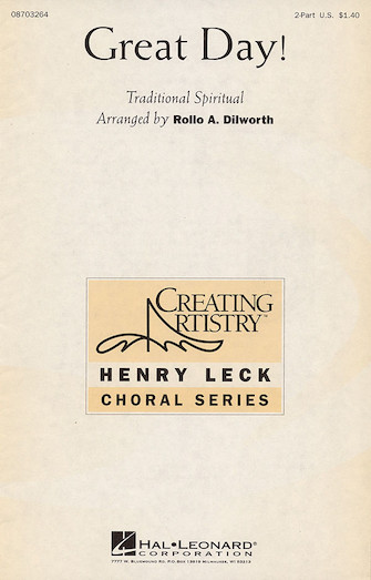 Great Day! : 2-Part : Rollo Dilworth : Sheet Music : 08703264 : 073999032642