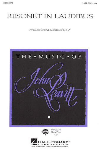 Resonet in Laudibus : SATB : John Leavitt : Sheet Music : 08703273 : 073999032734