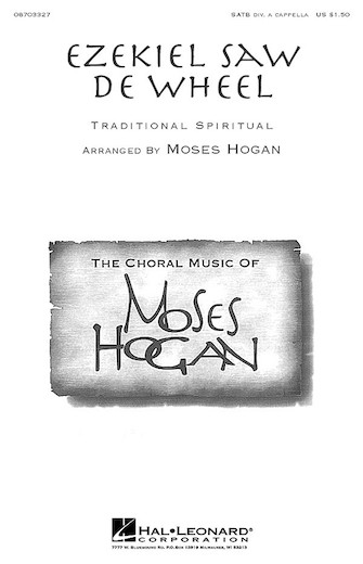 Ezekiel Saw De Wheel : SATB divisi : Moses Hogan : Sheet Music : 08703327 : 073999892031