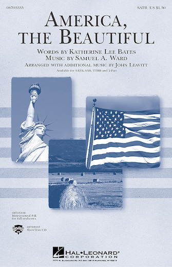 America, The Beautiful : SATB : John Leavitt : Samuel A. Ward : Sheet Music : 08703333 : 073999325270