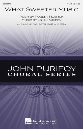 What Sweeter Music : SATB : John Purifoy : John Purifoy : Sheet Music : 08703398 : 884088563516