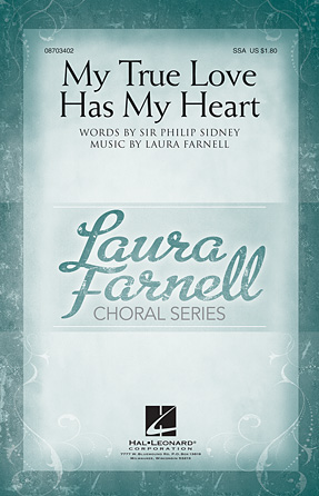 My True Love Has My Heart : SSA : Laura Farnell : Laura Farnell : Sheet Music : 08703402 : 884088563776