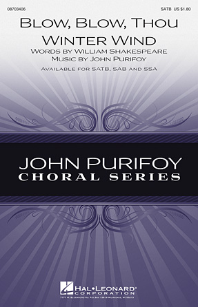 Blow, Blow, Thou Winter Wind : SAB : John Purifoy : John Purifoy : Sheet Music : 08703407 : 884088565879