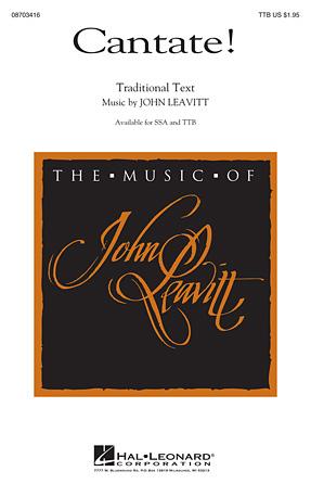 Cantate! : TTB : John Leavitt : John Leavitt : Sheet Music : 08703416 : 884088616137