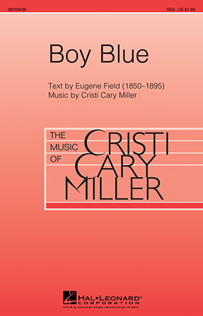 Boy Blue : SSA : Cristi Cary Miller : Cristi Cary Miller : Sheet Music : 08703435 : 884088648343