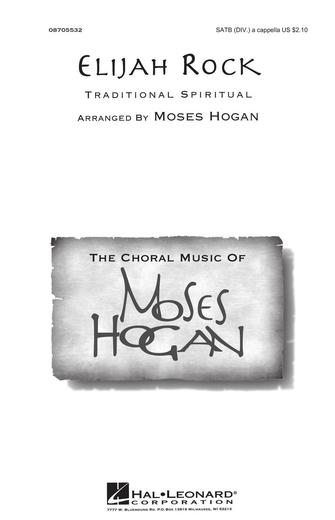 Elijah Rock : SATB divisi : Moses Hogan : Sheet Music : 08705532 : 073999055320
