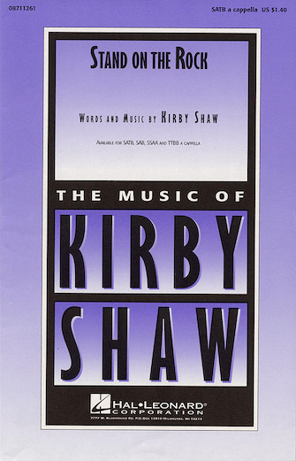 Stand on the Rock : SATB : Kirby Shaw : Sheet Music : 08711261 : 073999112610