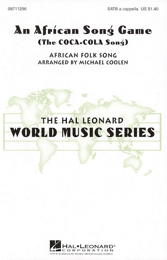An African Song Game (The Coca Cola Song) : SATB : Michael Coolen : Sheet Music : 08711296 : 073999178203