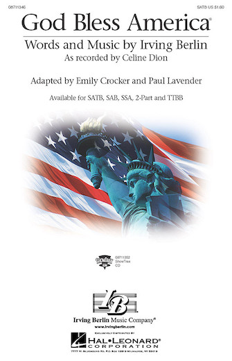 God Bless America : SSA : Paul Lavender : Irving Berlin : Celine Dion : Sheet Music : 08711348 : 073999113488