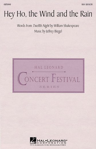 Hey Ho, the Wind and the Rain : SSA : Jeffrey Biegel : Jeffrey Biegel : Sheet Music : 08711441 : 073999092059