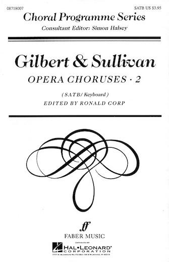 Product Cover for Gilbert & Sullivan Opera Choruses, Vol. 2