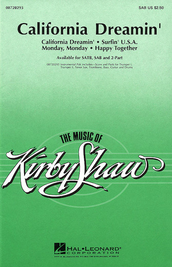 California Dreamin' (Medley) : SATB : Kirby Shaw : Sheet Music : 08720292 : 073999202922
