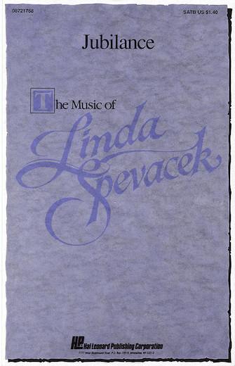 Jubilance : SATB : Linda Spevacek : Linda Spevacek : Sheet Music : 08721768 : 073999305968