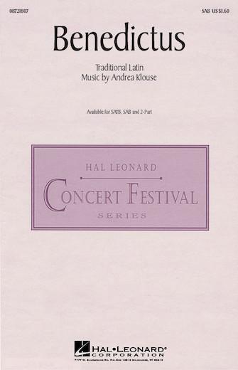 Benedictus : SAB : Andrea Klouse : Andrea Klouse : Sheet Music : 08721807 : 073999218077