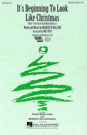 It's Beginning To Look Like Christmas : SSAA : Mac Huff : Meredith Willson : Sheet Music : 08742500 : 073999425000