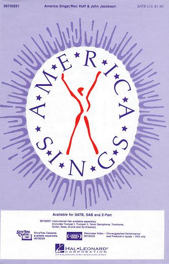 America Sings! : SATB : Mac Huff : Mac Huff : Sheet Music : 08730221 : 073999302219