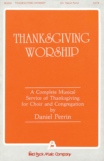 Product Cover for Thanksgiving Worship – A Complete Musical Service of Thanksgiving (Collection)