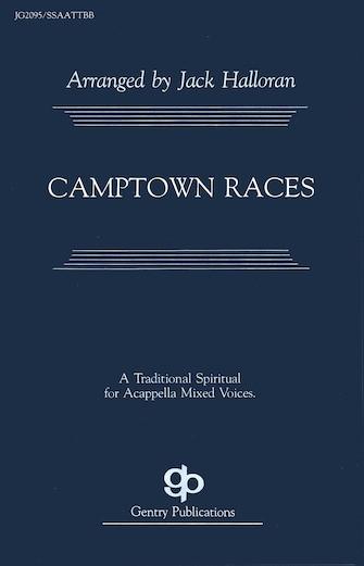 Camptown Races : SATB divisi : Jack Halloran : Stephen Foster : Sheet Music : 08738644 : 073999386448