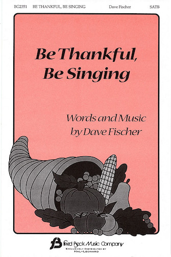 Product Cover for Be Thankful, Be Singing