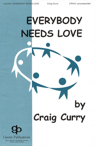 Everybody Needs Love