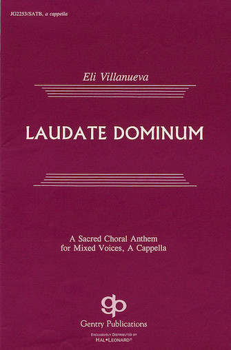 Laudate Dominum : SATB : Eli Villanueva : Eli Villanueva : Sheet Music : 08739091 : 073999571318