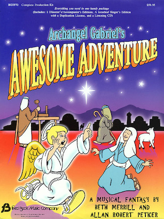 Product Cover for Archangel Gabriel's Awesome Adventure (Sacred Musical)