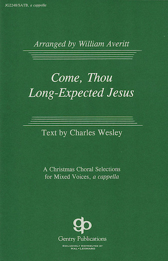 Come, Thou Long-Expected Jesus : SATB : William Averitt : Sheet Music : 08739160 : 073999823400