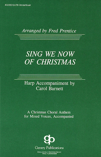 Sing We Now of Christmas : SATB : Fred Prentice : Dale Warland Singers : Sheet Music : 08739167 : 073999391671