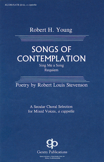 Songs of Contemplation : SATB : Robert H. Young : Robert H. Young : Sheet Music : 08739169 : 073999391695