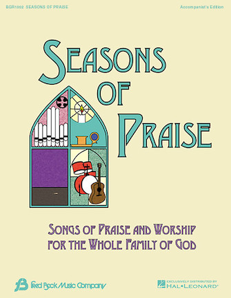 Seasons of Praise – Accompanist's Edition
