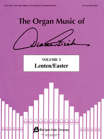 Product Cover for The Organ Music of Diane Bish – Lenten/Easter, Volume 1