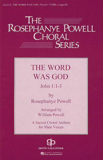 The Word Was God : TTBB : William Powell : Sheet Music : 08739706 : 073999562590