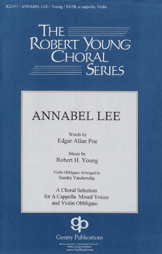 Annabel Lee : SATB divisi : Robert H. Young : Sheet Music : 08739830 : 073999669640