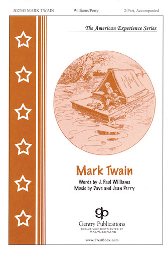 Mark Twain : 2-Part : Jean Perry : Jean Perry : Sheet Music : 08739838 : 073999592856